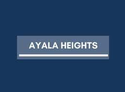 Real Estate in Ayala Heights
